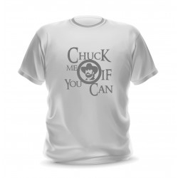 T-shirt blanc pour homme Chuk me if you can