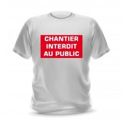 T-shirt blanc homme phrase imprimée chantier interdit au public