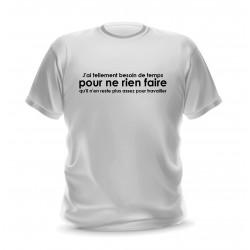 T-shirt blanc homme imprimé Besoin de temps pour ne rien faire